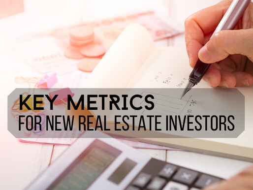 Key Metrics for New Real Estate Investors (with free interactive spreadsheet!)