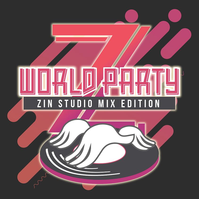 Z WORLD PARTY - ZIN Studio Mix Edition