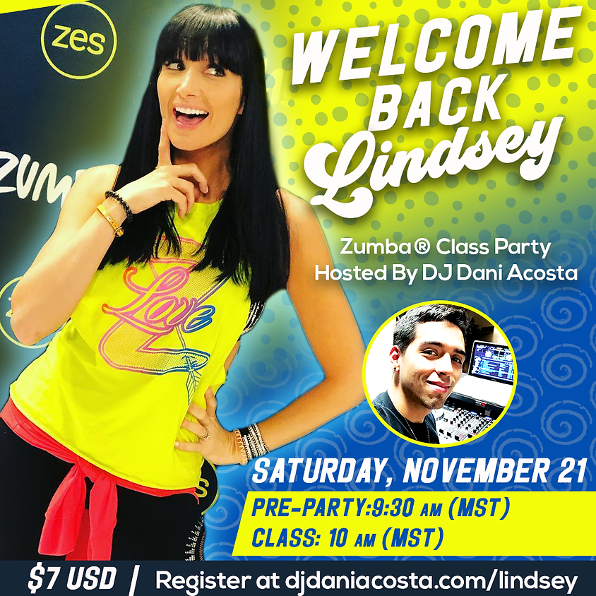 Welcome Back Lindsey - Zumba Class Party