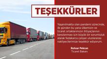T.C. TİCARET BAKANI RUHSAR PEKCAN' DAN NAKLİYECİLERE TEŞEKKÜR