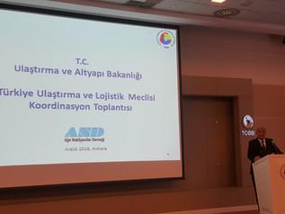 Türkiye Ulaştırma ve Lojistik Meclisi Koordinasyon Toplantısı Ankara' da Gerçekleştirildi.