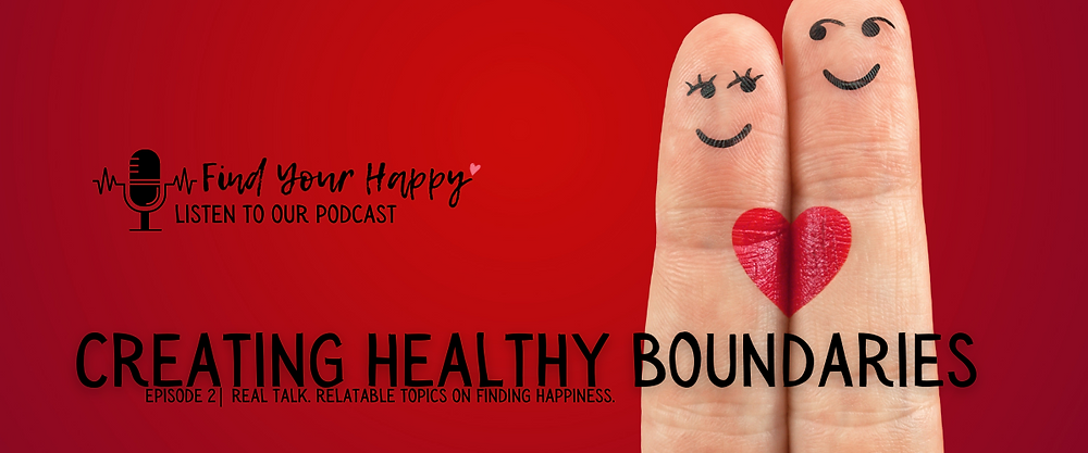 Healthy Boundaries are essential for healthy, happy relationships.