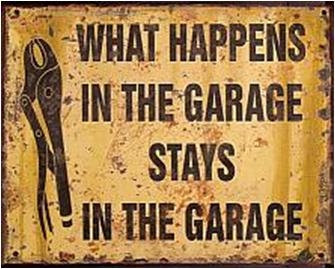 """TIMBER - TIN SIGN """"WHAT HAPPENS IN THE GARAGE..."""""""
