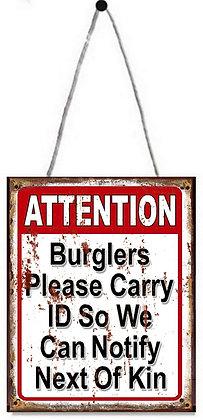 """TIMBER - TIN SIGN, """"BURGLERS"""", 20X25CM"""