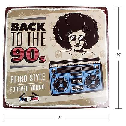 "TIMBER - TIN SIGN, ""BACK TO THE 90S"""