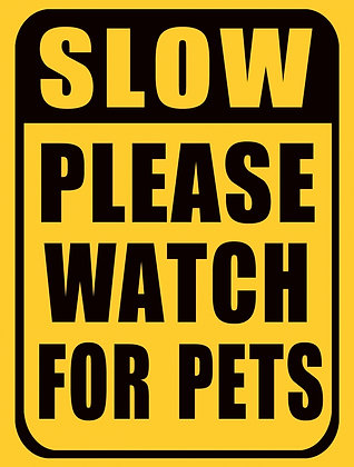 """TIN SIGN, """"PLEASE WATCH FOR PETS"""""""