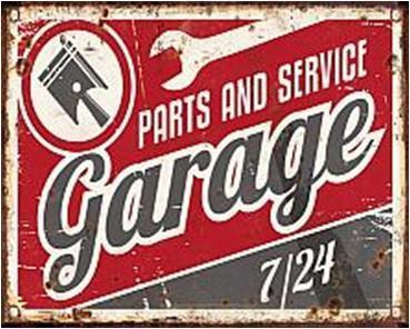 """TIMBER - TIN SIGN """"PARTS AND SERVICE GARAGE"""""""