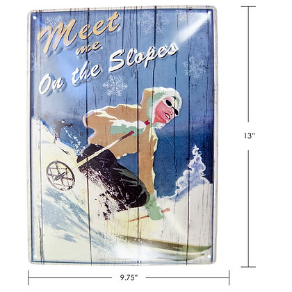 """TIMBER - TIN SIGN """"MEET ME ON THE SLOPES"""""""