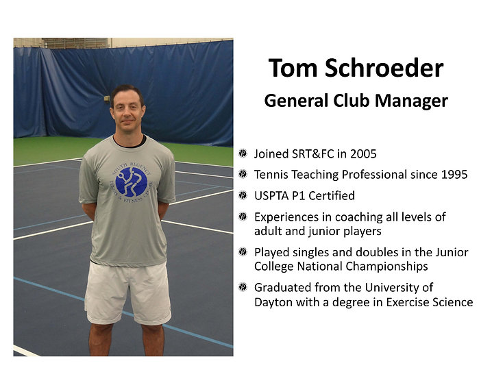 Tom Schroeder -South Regency Staff