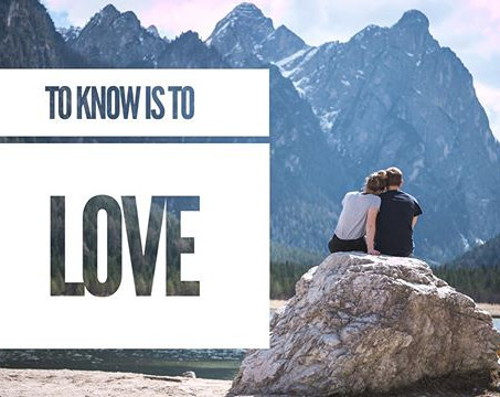 To Know is to Love