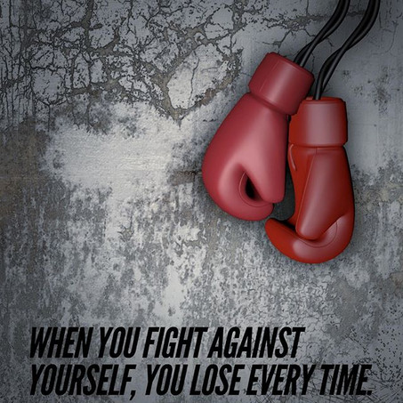 When You Fight Against Yourself, You Lose Everytime