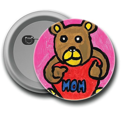 Mother's Day Bear - Button
