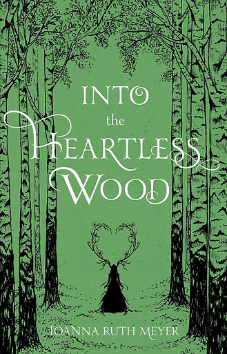 into-the-heartless-wood-joanna-ruth-meye