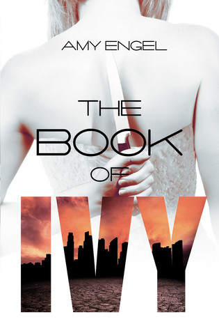 Book Review: The Book of Ivy by Amy Engel
