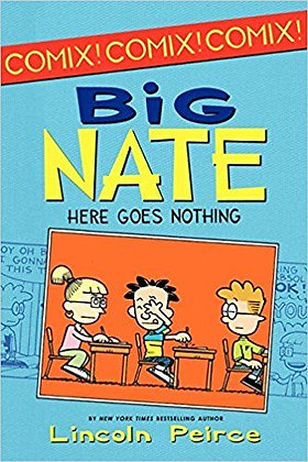 Big Nate- Here Goes Nothing