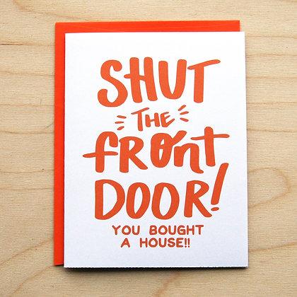 Shut The Front Door - 6 Cards