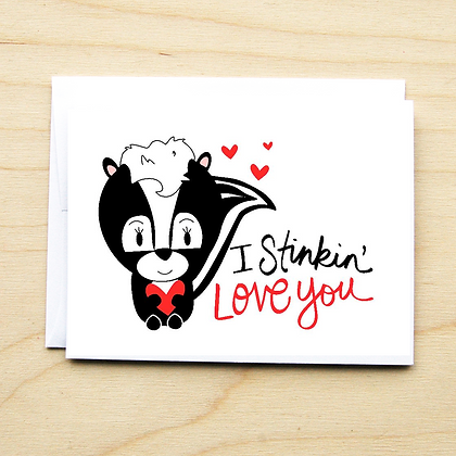 Stinkin Valentine- 6 Cards