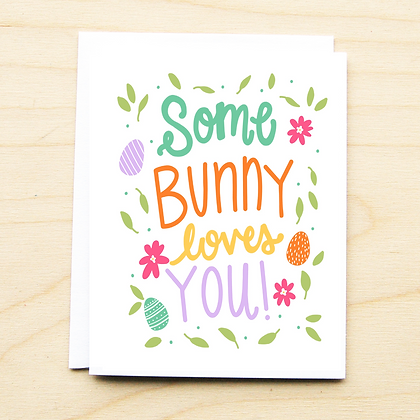 Some Bunny Easter Card