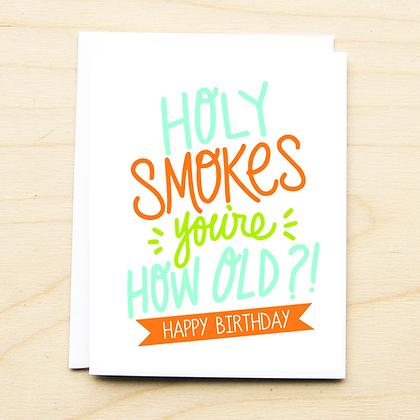 Holy Smokes Birthday - 6 Cards