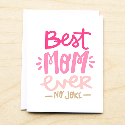 Best Mom Ever - 6 Cards