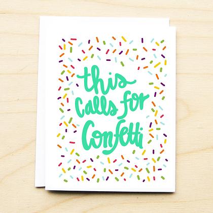 Calls for Confetti