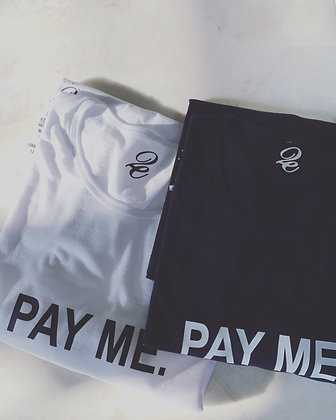 PAY ME.