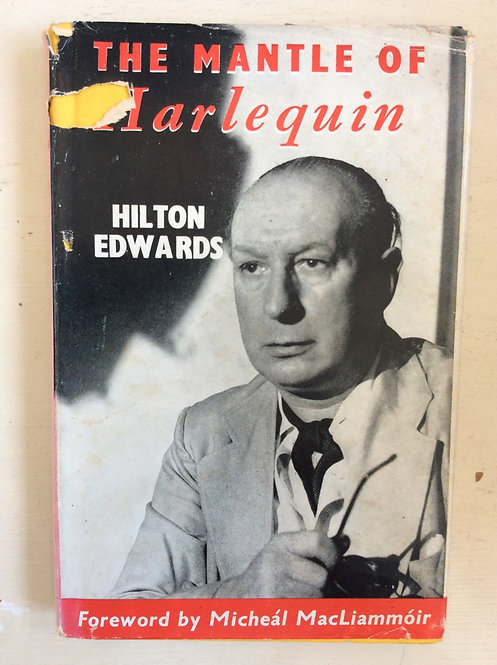 The Mantle of Harlequin by Hilton Edwards