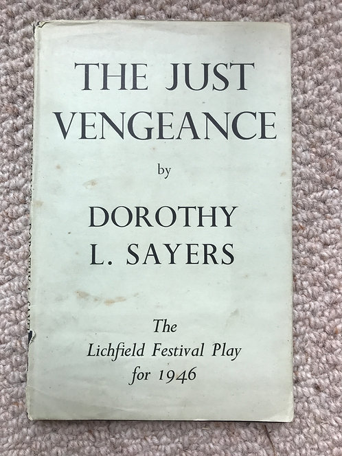 The Just Vengeance  Dorothy L Sayers