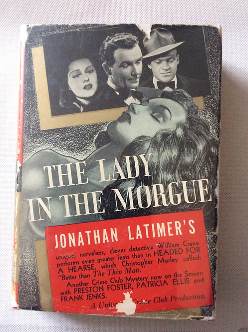 The Lady in the Morgue by Jonathan Latimer 1937