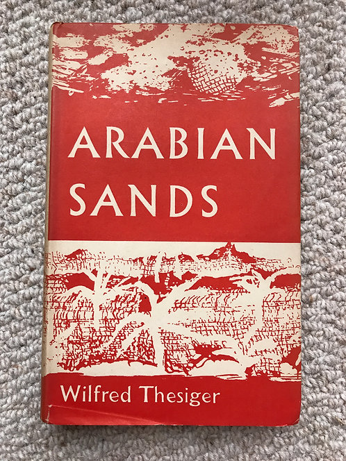 Arabian Sands  Wilfred Thesiger