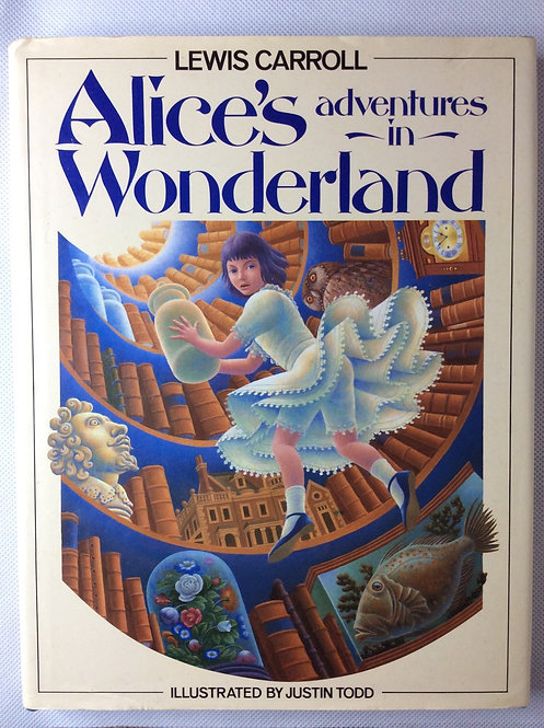 Alice's Adventures in Wonderland illustrated by Justin Todd