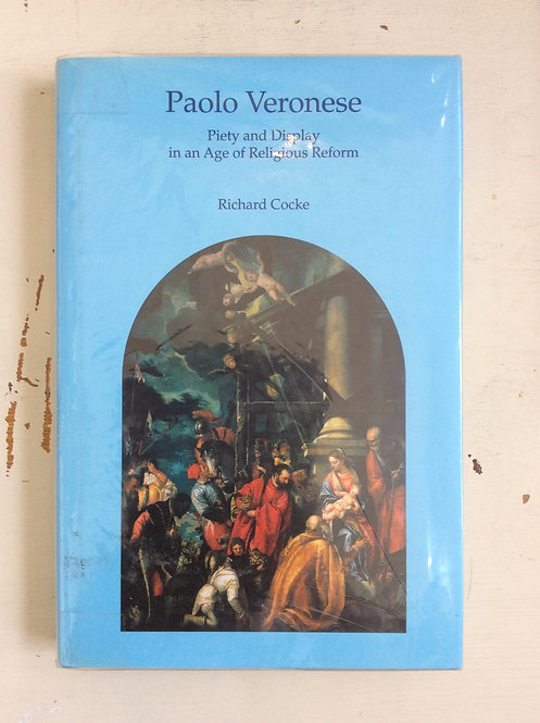 Paolo Veronese: Piety and display in an Age of Religious Reform