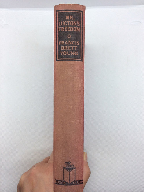 Mr Lucton's Freedom by Francis Brett Young