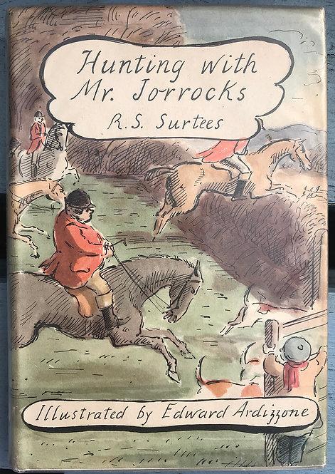 Hunting with Mr Jorrocks R S Surtees
