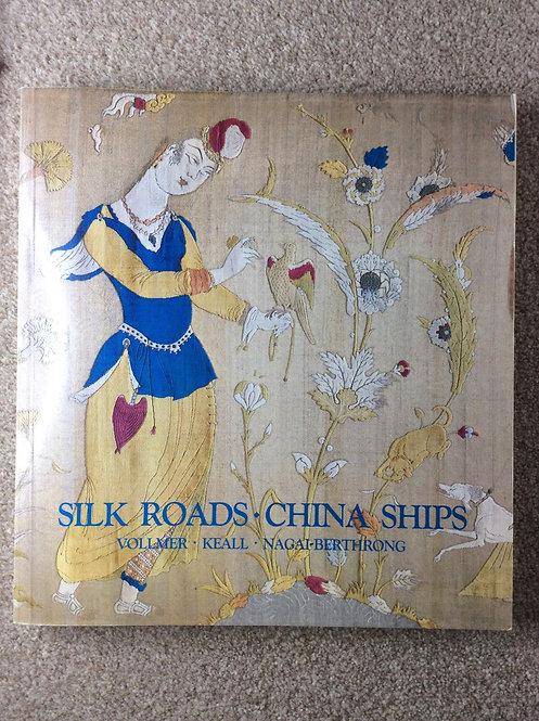 Silk Roads. China Ships by Vollmer et al.