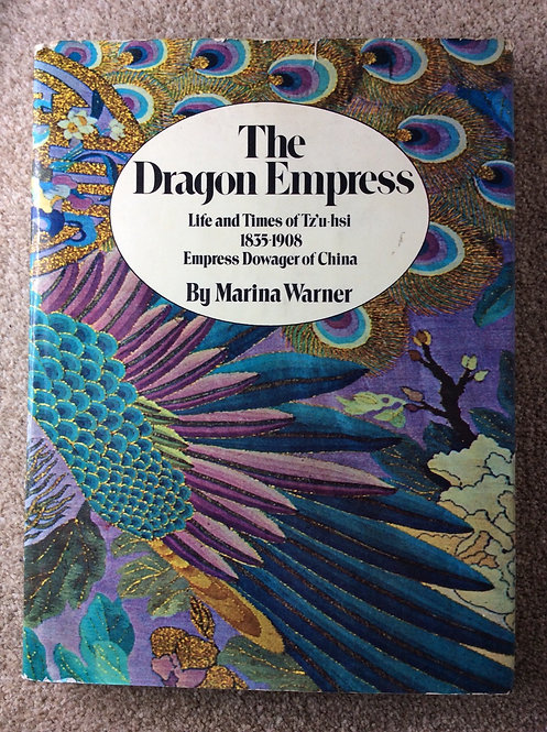 The Dragon Empress by Marina Warner