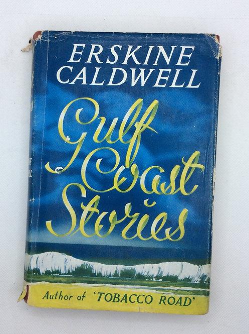 Gulf Coast Stories by Erskine Caldwell, 1957