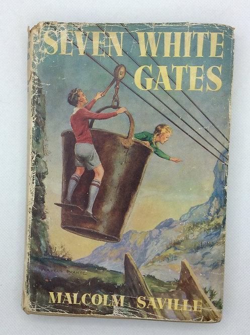 Seven White Gates by Malcolm Saville 1945