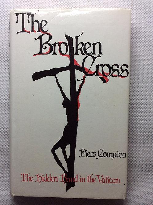 The Broken Cross by Piers Compton