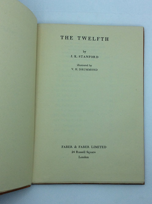 The Twelfth by J K Stanford . Illustrated by VH Drummond