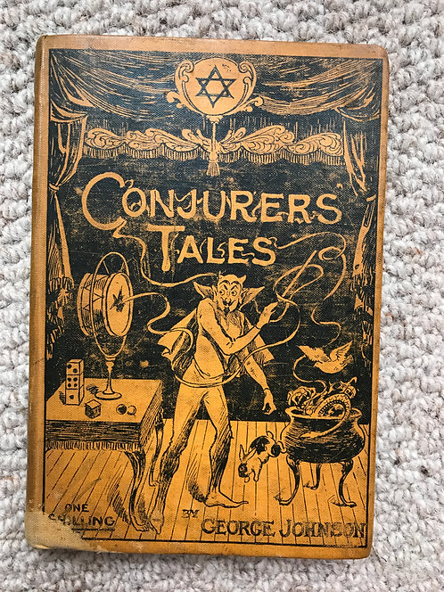 Conjurer's Tales  George Johnson