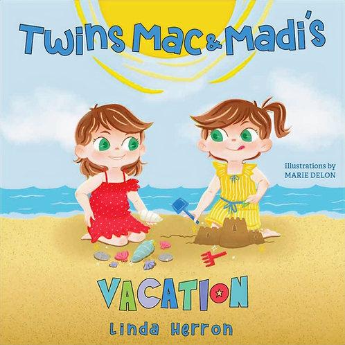 Twins Mac & Madi's Vacation