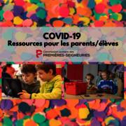 COVID-19-Ressources pour les parents/élèves