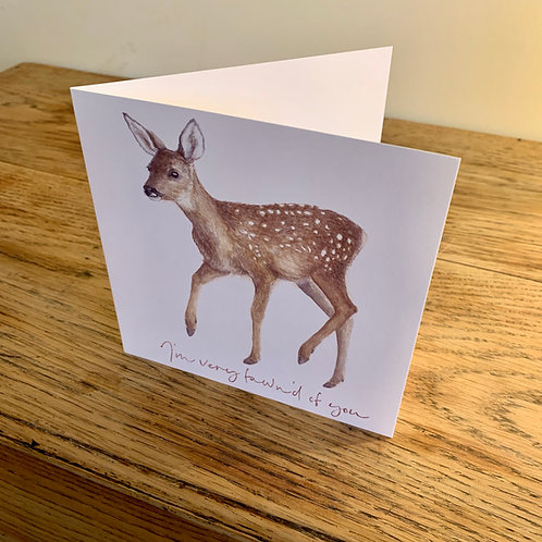 I'm Very Fawn'd of You - greetings card