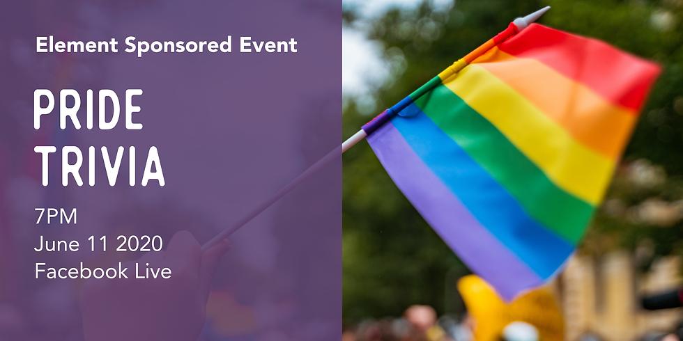 Facebook Live! Pride Trivia sponsored by Element FCU