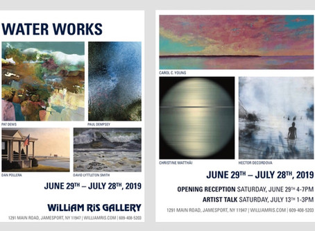 Upcoming WATERWORKS Show at the William Ris Gallery, Jamesport NY