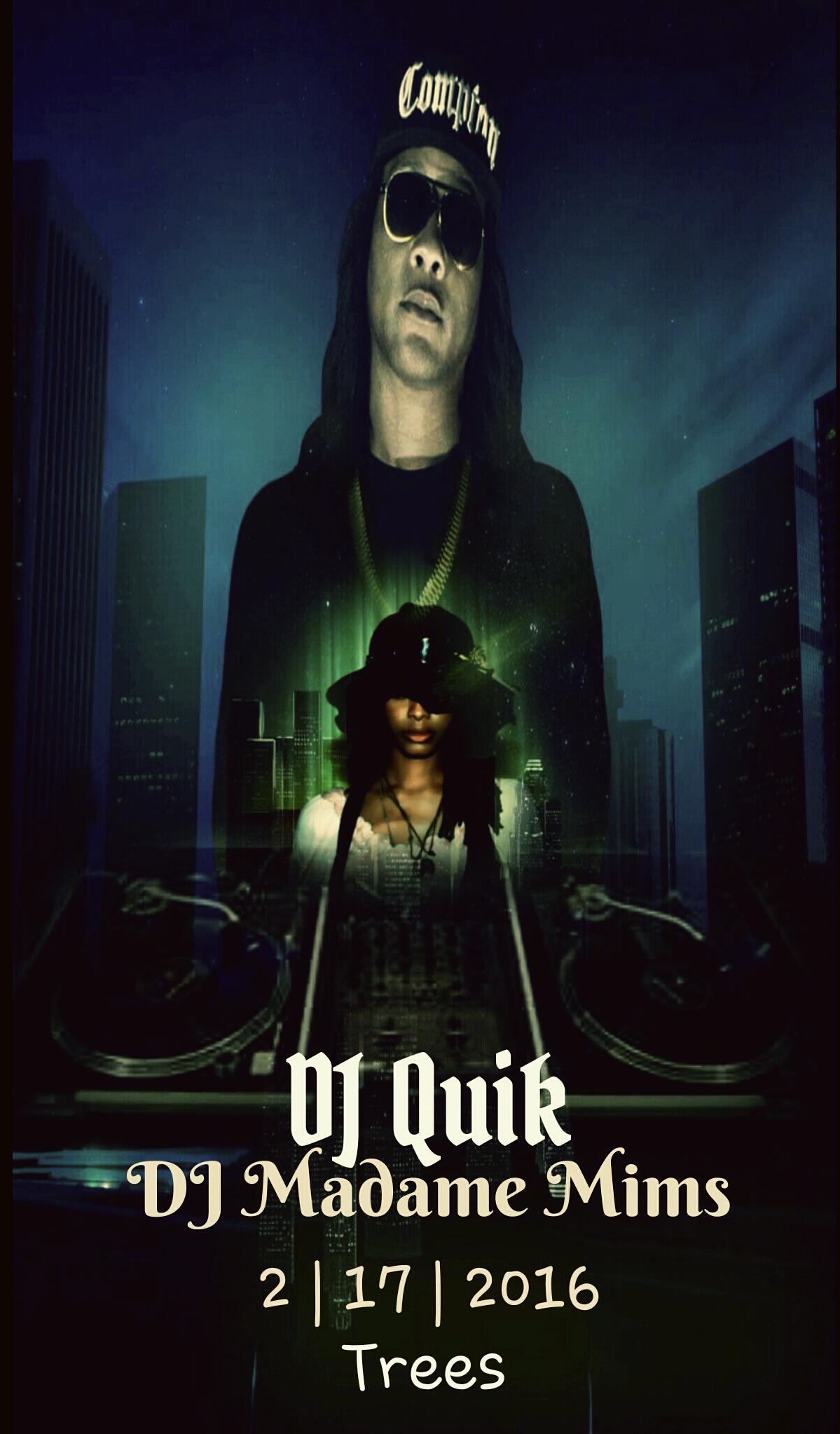 Dj Quik & Madame Mims 2.17
