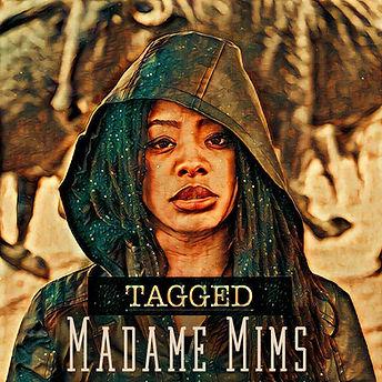Madame Mims - Tagged Artwork.jpg