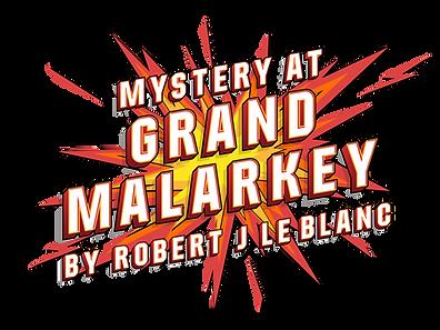GrandMalarkey_Show-Logo-nobkgd.png