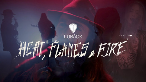 LUBACK - Heat, Flames and Fire